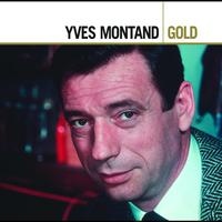 Yves Montand - Yves Montand Gold