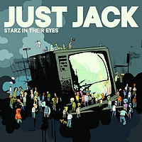 Just Jack - Starz In Their Eyes