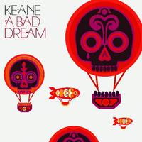 Keane - A Bad Dream (International 2 track)