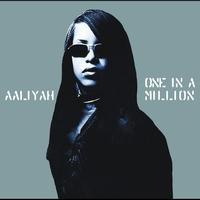 Aaliyah - One In A Million (International Version)