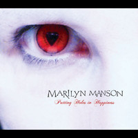 Marilyn Manson - Puting Holes In Happiness (International Version)