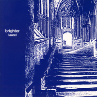 Brighter - Laurel