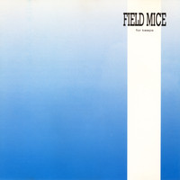 The Field Mice - For Keeps