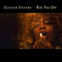 Scissor Sisters - Kiss You Off (International Comm Maxisingle)