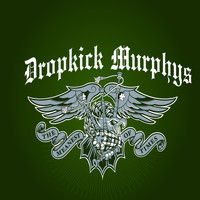 Dropkick Murphys - The Meanest of Times Limited Edition