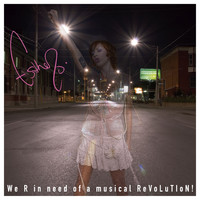Esthero - We R In Need Of A Musical ReVoLuTIoN!