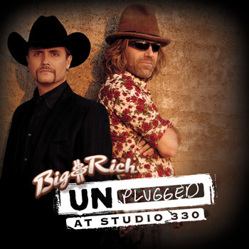 Big & Rich - Unplugged: At Studio 330
