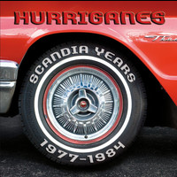 Hurriganes - Scandia Years 1977 - 1984