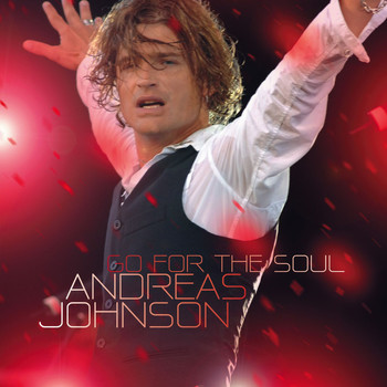 Andreas Johnson - Go For The Soul