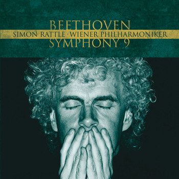 Sir Simon Rattle/Wiener Philharmoniker - Beethoven : Symphony No. 9