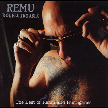 Remu and Hurriganes - Double Trouble / The Best Of Remu And Hurriganes