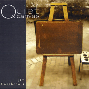 Jim Couchenour - Quiet Canvas