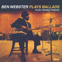 Ben Webster - Plays Ballads