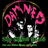 The Damned - The Chaos Years - Live & Studio Demos 1977-1982