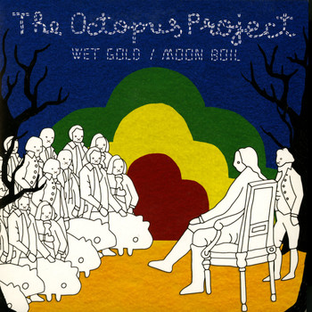 The Octopus Project - Wet Gold