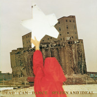 Dead Can Dance - Spleen And Ideal (Remastered)