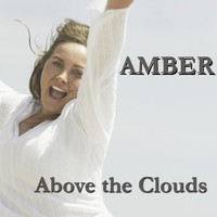 Amber - Above the Clouds (Re-Recorded)