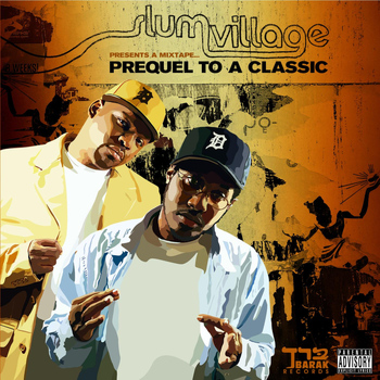 Slum Village - Mix Tape: Prequel To A Classic (Explicit)