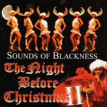 Sounds Of Blackness - The Night Before Christmas 2