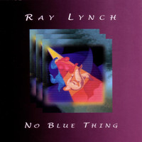 Ray Lynch - No Blue Thing