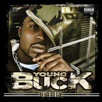 Young Buck - TIP (Explicit)