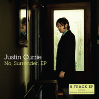 Justin Currie - No, Surrender. (EP)
