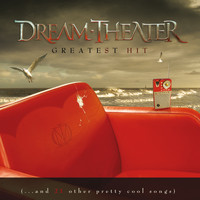 Dream Theater - Greatest Hit (...and 21 other pretty cool songs) (Explicit)