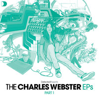 Charles Webster - Defected Presents The Charles Webster EPs Part 1