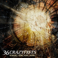 36 Crazyfists - The Oculus EP