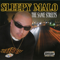Sleepy Malo - The Same Streets (Explicit)