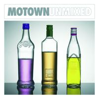 Various Artists - Motown Unmixed UMI Online Exclusive