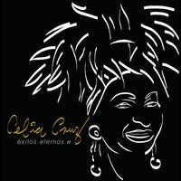 Celia Cruz - Celia Cruz Exitos Eternos Vol. 2