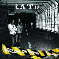 t.A.T.u. - Dangerous and Moving (International Version)