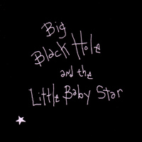 Sean Hayes - Big Black Hole And The Little Baby Star