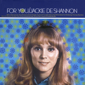 Jackie DeShannon - For You
