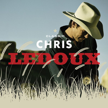 Chris LeDoux - Classic Chris Ledoux