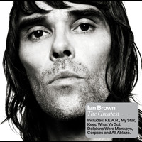 Ian Brown - The Greatest (EU Version)