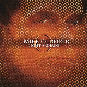 Mike Oldfield - Light and Shade (International Version)