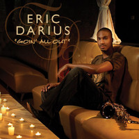 Eric Darius - Goin' All Out (Radio Edit)