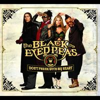 The Black Eyed Peas - Don't Phunk With My Heart (International Version)