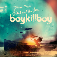 Boy Kill Boy - Stars And The Sea (Comm Album)