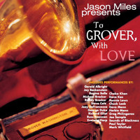 Jason Miles - To Grover, With Love