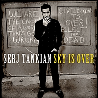 Serj Tankian - Sky Is Over (Int'l DMD Maxi)