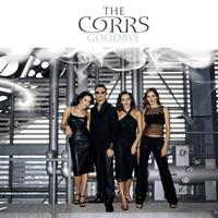 The Corrs - Goodbye [2006 Remix]