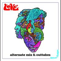 Love - Forever Changes: Alternate Mix and Outtakes