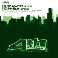 Mike Dunn presents The MD X-Spress - The Congregation EP