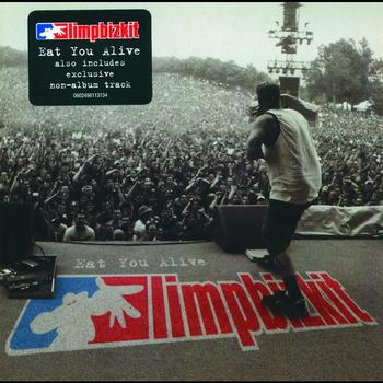 Limp Bizkit - Eat You Alive (Explicit)