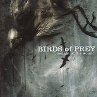 Birds of Prey - Weight of the Wound (Explicit)