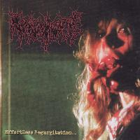 Regurgitate - Effortless Regurgitation...the Torture Sessions