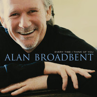 Alan Broadbent - Every Time I Think Of You